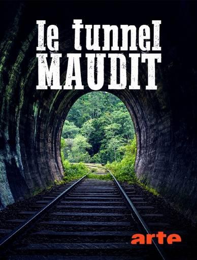 Le tunnel maudit ARTE.jpg